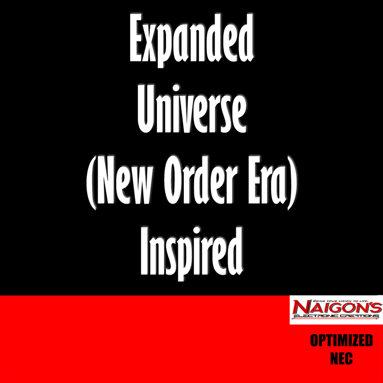 Expanded Universe (New Order Era) Inspired for NEC