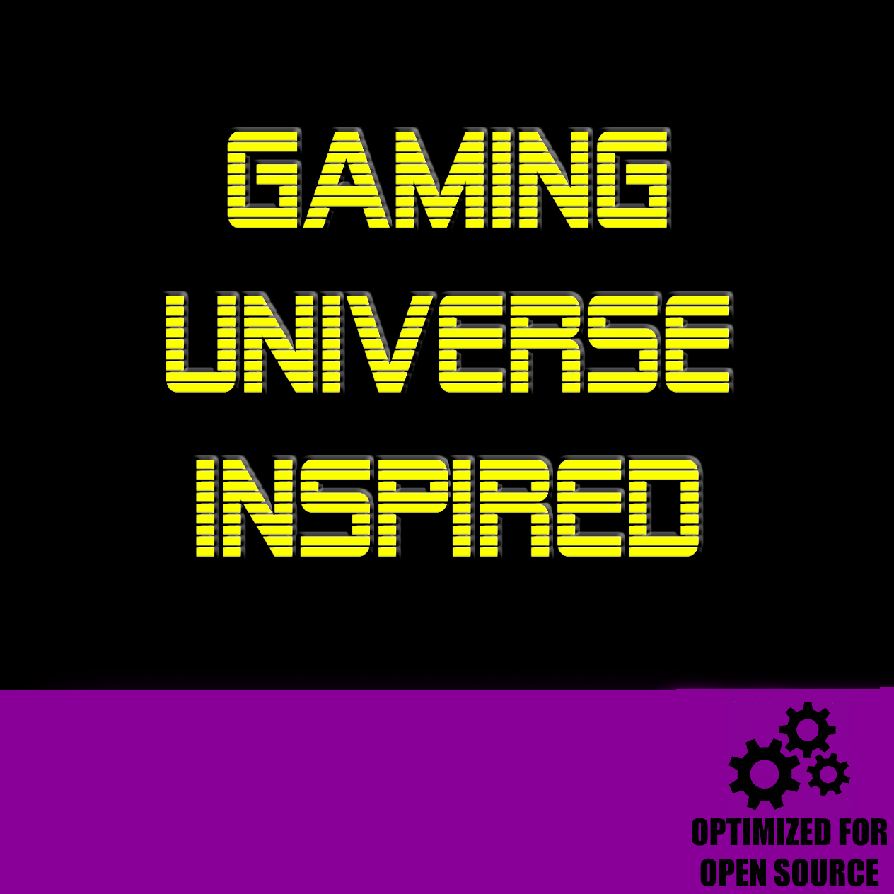 Gaming Universe for Open Source