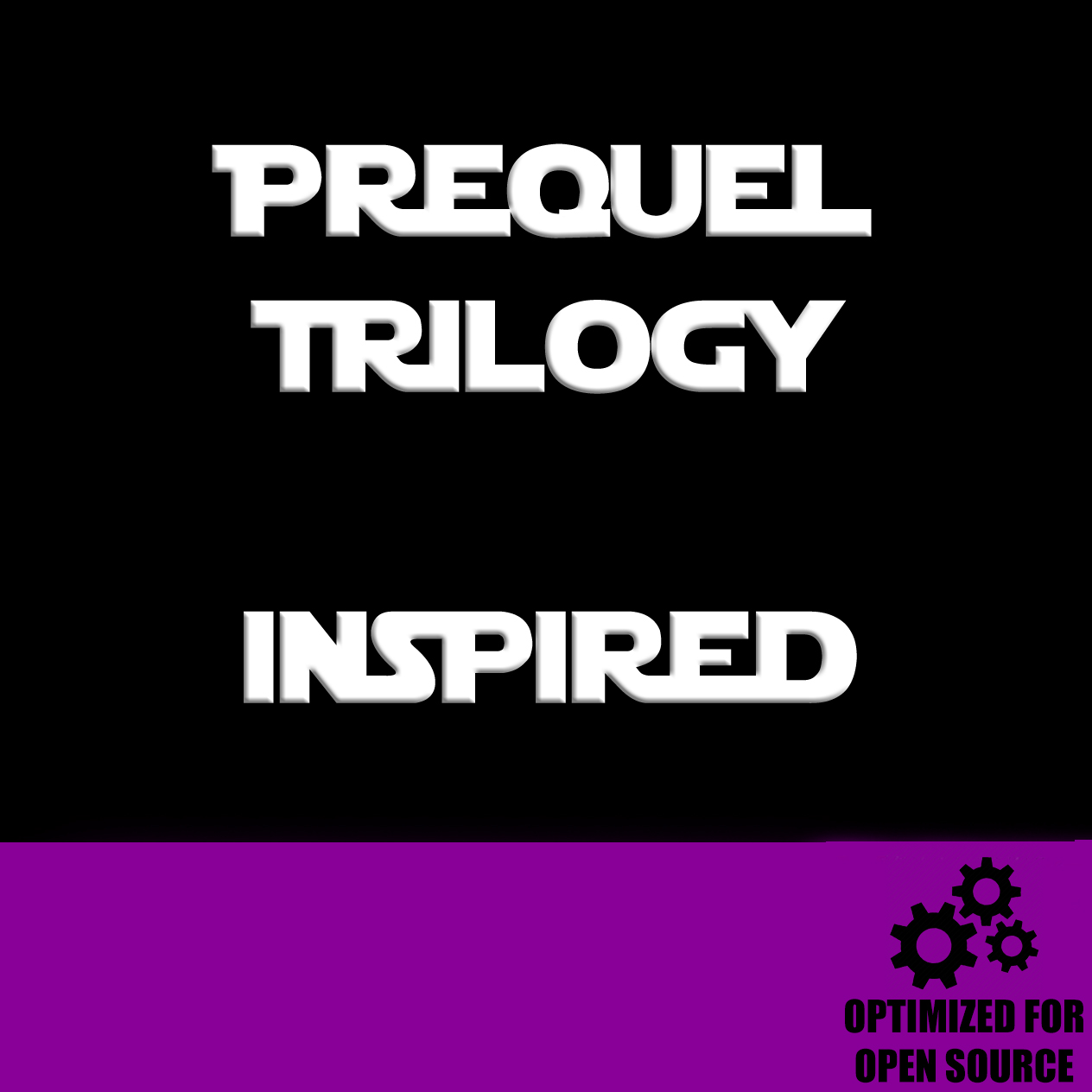 Prequel Trilogy Inspired for Open Source